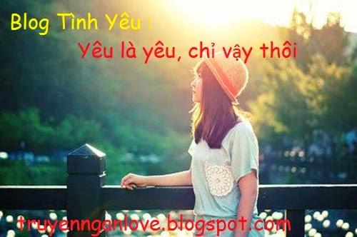 Blog Tình Yêu : Yêu là yêu, chỉ vậy thôi