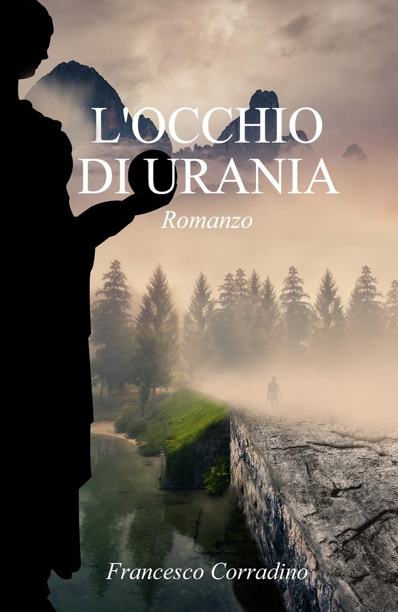 LOCCHIO DI URANIA (romanzo), reperibile in libreria o su Amazon, anche in versione digitale.
