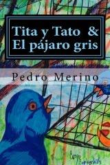 Tita y Tato & El pajaro gris
