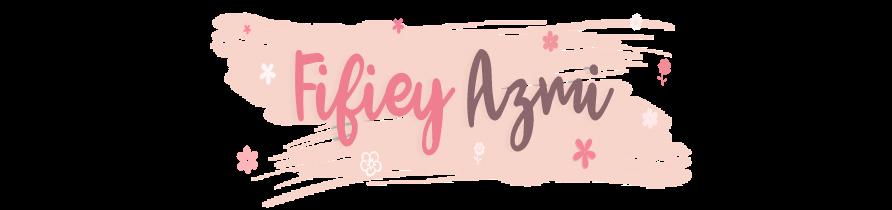 Fifiey Azmi