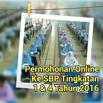 Permohonan Secara Online Ke Tingkatan 1 Dan Tingkatan 4 Di Sekolah Berasrama Penuh KPM Tahun 2016