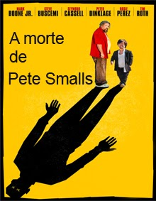 A Morte De Pete Smalls – Dublado