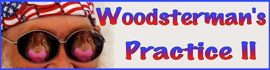 Woodsterman Practice II