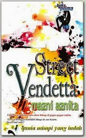 TONTON ONLINE STREET VENDETTA FULL EPISOD 1, SINOPSIS STREET VANDETTA,NOVEL STREET VENDETTA