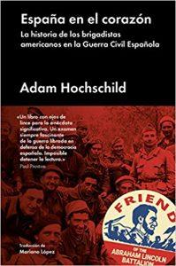 España en el corazon- Adam Hochschild