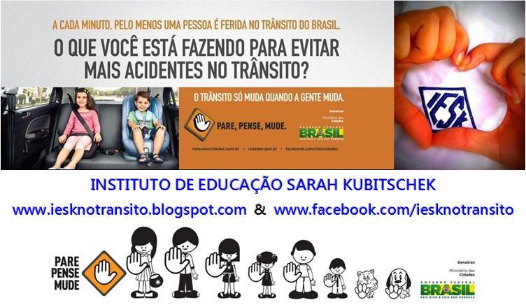 Educação Trânsito: PROJETO IESKnoTrânsito: Informar, Educar, Socializar por Kilômetro no trânsito