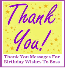 Thank You Messages! : Thank You Messages For Birthday ...