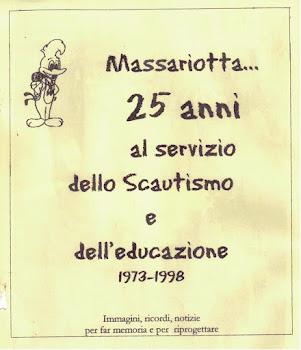 MASSARIOTTA 1973-1998 - 25 anni al servizio dello Scautismo e dell'educazione