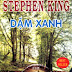 Dặm Xanh (The Green Mile) - Stephen King