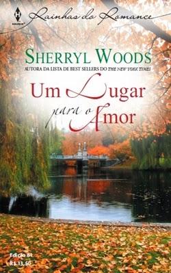 Um Lugar para o Amor - Sherryl Woods