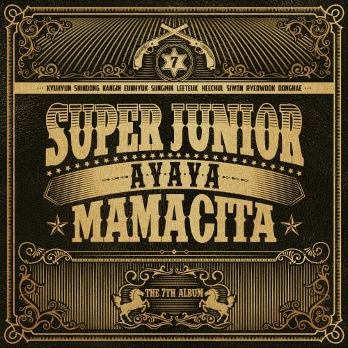 Super Junior (슈퍼주니어) - MAMACITA (아야야) [7th Album]