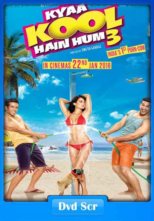 Kyaa Kool Hain Hum 3 2016 Hindi DVDScr 400MB x264 Poster