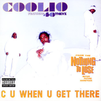 Coolio Featuring 40 Thevz – C U When U Get There (CDS) (1997) (FLAC + 320 kbps)