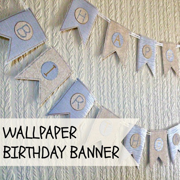 Tutorial to make a Wallpaper Birthday Banner