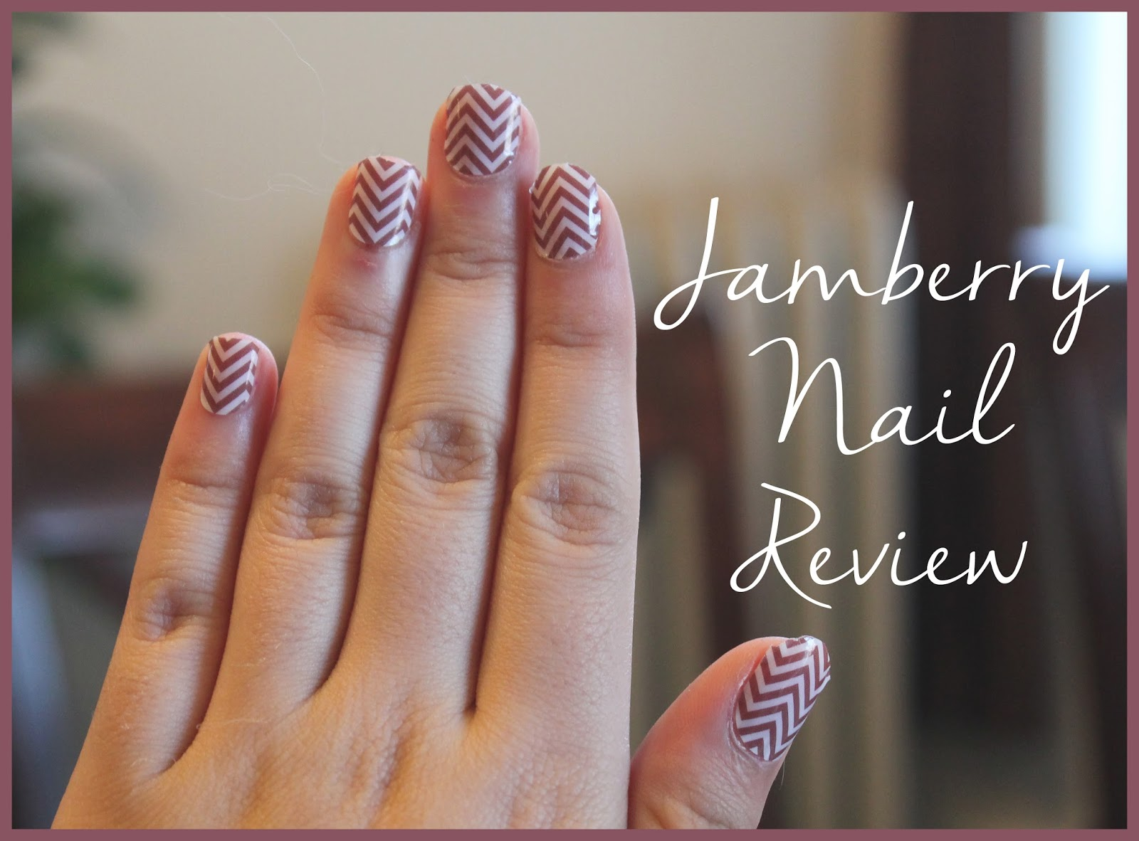 In-Between Life: Jamberry Nail Review: Marsala Chevron