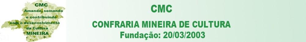 CMC - CONFRARIA MINEIRA DE CULTURA
