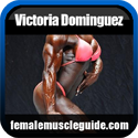 Victoria Dominguez Female Bodybuilder Thumbnail Image 13