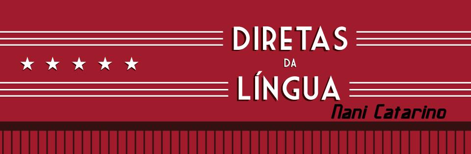 Diretas da Língua