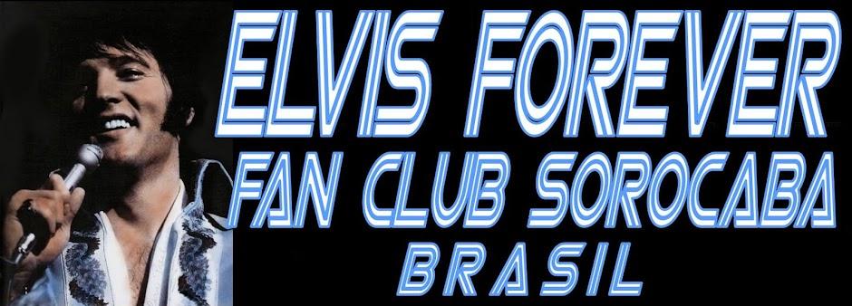 Elvis Presley Forever Fan Clube Sorocaba - Brasil