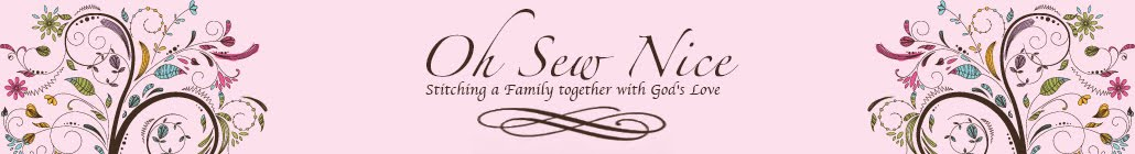 Oh Sew Nice: Stitching a Family together with God's Love.