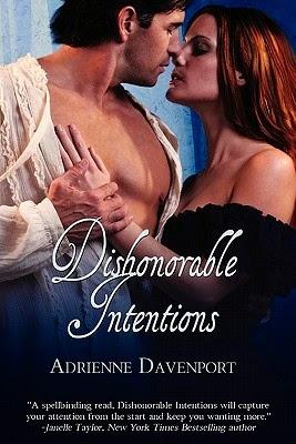 http://www.amazon.com/Dishonorable-Intentions-Adrienne-Davenport-ebook/dp/B0055TKWR2/ref=la_B004SYM1GA_1_5?s=books&ie=UTF8&qid=1423080828&sr=1-5