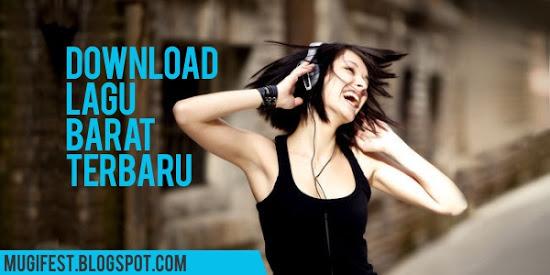 Download lirik lagu barat terbaru.