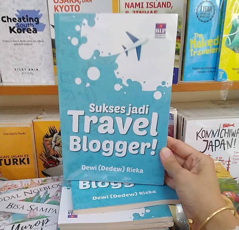 Sukses Jadi Travel Blogger!