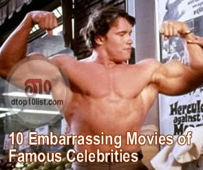 Top 10 Embarrassing Movies of Famous Celebrities