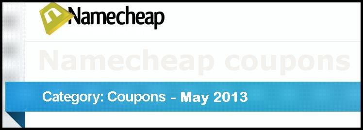 Kupon Codes Namecheap May 2013