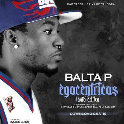 Rap Angolano - Balta P - Egocêntricos (Auto Critico) Prod. Sport Billy
