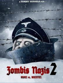 Zombis Nazis 2 Rojos Contra Muertos en Español Latino