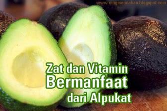 Zat dan Vitamin Bermanfaat dari Alpukat