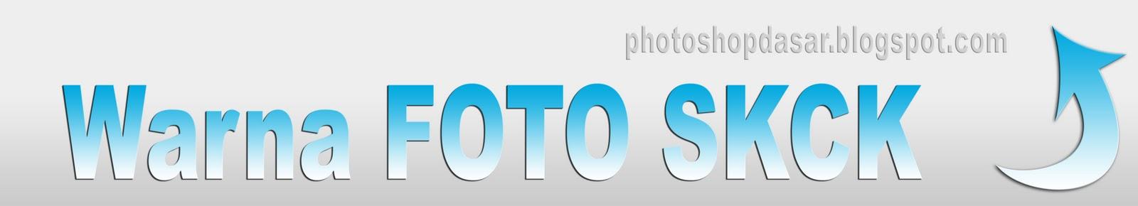 Warna Foto Untuk Skck Photoshop Dasar