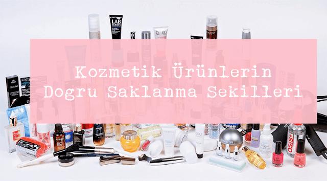 Kozmetik Ürünlerin Doğru Saklanma Şekilleri