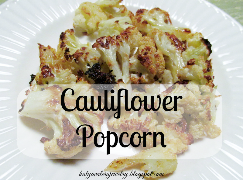 http://katyavalerajewelry.blogspot.com/2014/04/make-it-monday-cauliflower-popcorn.html