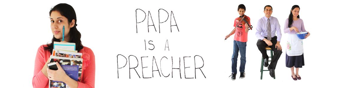 Papa is a Preacher