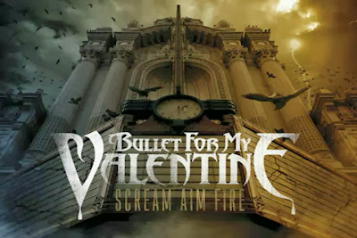 Bullet For My Valentine – Scream Aim Fire