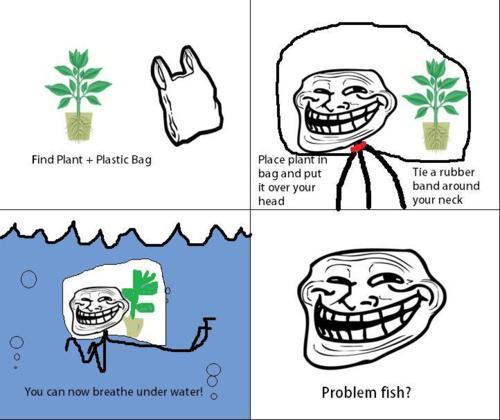 Troll jokes for How to troll for fish
