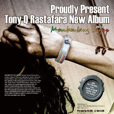 download album, reggae, tony q, rastafara, album, reggae, album reggae, reggae album, lagu reggae, download lagu reggae, reggae indonesia, band reggae indonesia