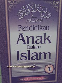 tarbiyatul aulad abdullah nashih ulwan