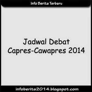 Jadwal Debat Capres-Cawapres 2014