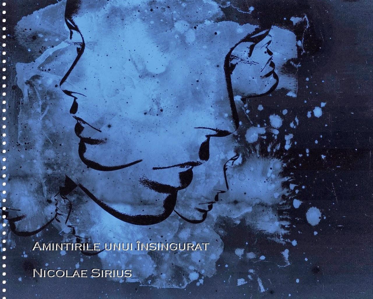Amintirile unui însingurat  Nicolae Sirius
