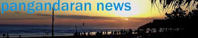 Pangandarannews.com l berita politik ekonomi sosial pendidikan budaya wisata