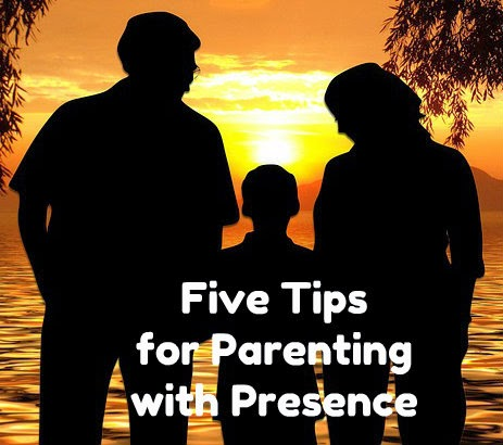 Five Tips for Parenting with Presence banner