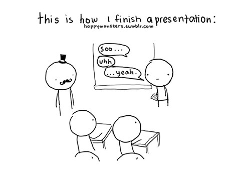 How to finish a presentation ~ funny image