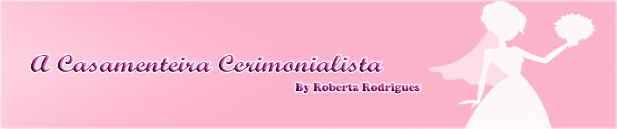 A Casamenteira Cerimonialista