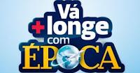 Promoção 'Vá + longe com Época' www.vacomepoca.com.br