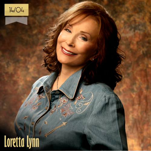 14 de abril | Loretta Lynn - @The_LorettaLynn | Info + vídeos