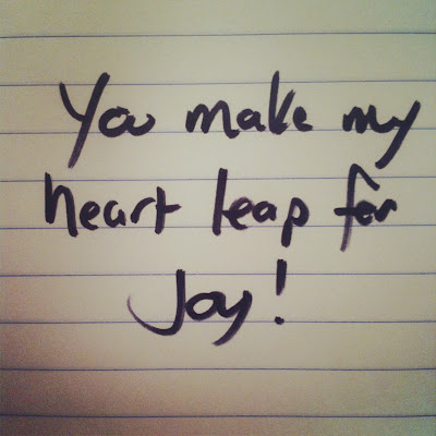best love story ever, you make my heart leap for joy, love letters, love quote