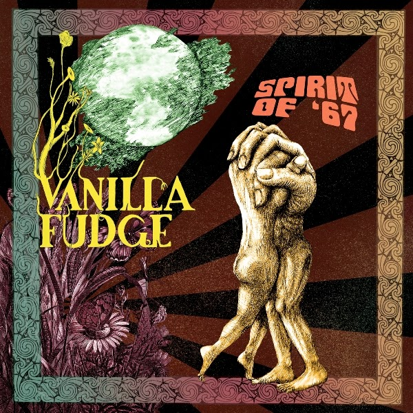 Vanilla Fudge's Spirit of '67